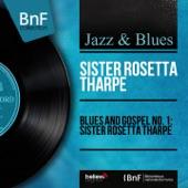 Sister Rosetta Tharpe - Ain't No Room in the Church for Liars