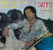 Danny Cabuche - 'Memorias de un gran amor