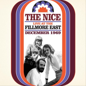 The Nice (Live At the Fillmore East December 1969)