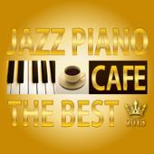 カフェで流れるJAZZピアノ THE BEST 2013