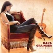 Kara Grainger - C'mon in My Kitchen