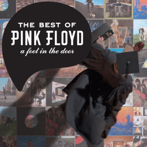 Pink Floyd - A Foot In the Door: The Best of Pink Floyd