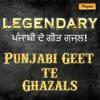 Legendary Punjabi Geet Te Ghazal