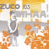 Zuco 103 - Love Is Queen Omega (feat. Lee 'Scratch' Perry)