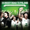 Damien Dempsey, Bressie, Danny O'Reilly & The Dubliners - The Rocky Road to Poland artwork