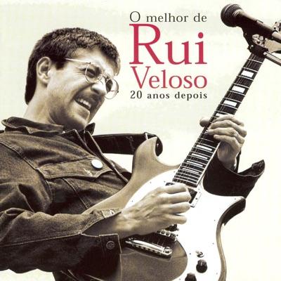 O Melhor de Rui Veloso - 20 Anos Depois - Rui Veloso