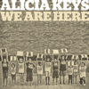 Alicia Keys - We Are Here artwork