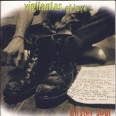 Vigilantes of Love - Real Down Town