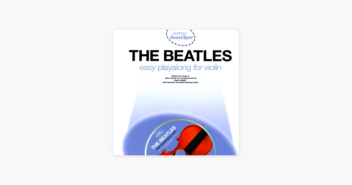 ‎Easy Playalong for Violin with The Beatles by The Backing Tracks
