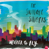 Weather To Fly - The Swingle Singers
