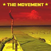 Set Sail - The Movement - The Movement