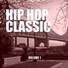 Hip Hop Classic, Vol. 1 - Various Artists