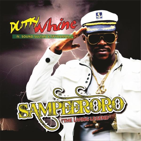 Dutty Whine (feat. Spydaman & Sound Sultan) - Single