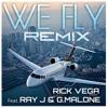 We Fly Remix feat G Malone Ray J Single