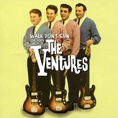 Walk Don't Run - The Very Best of the Ventures - The Ventures