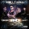 Drop Bands On It (feat. Wiz Khalifa, Tyga & Fresh) - Single, Mally Mall