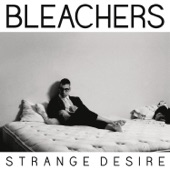 Bleachers - You're Still a Mystery