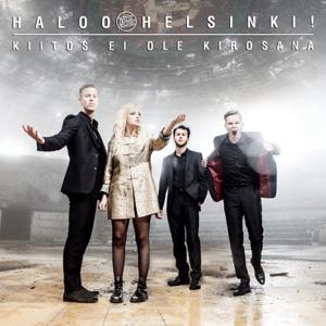 Haloo Helsinki! - Kiitos ei ole kirosana
