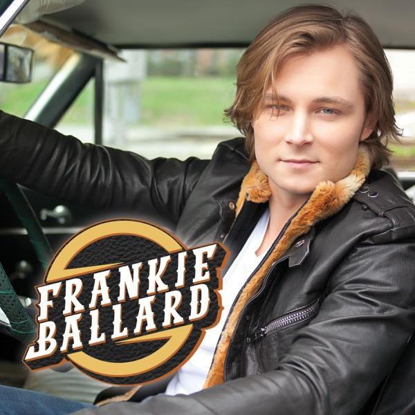 Frankie Ballard - EP