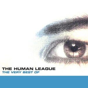The Very Best of the Human League (Remastered)