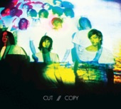 Cut Copy - Nobody Lost, Nobody Found