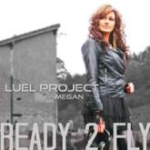 Ready 2 Fly - EP (feat. Megan)
