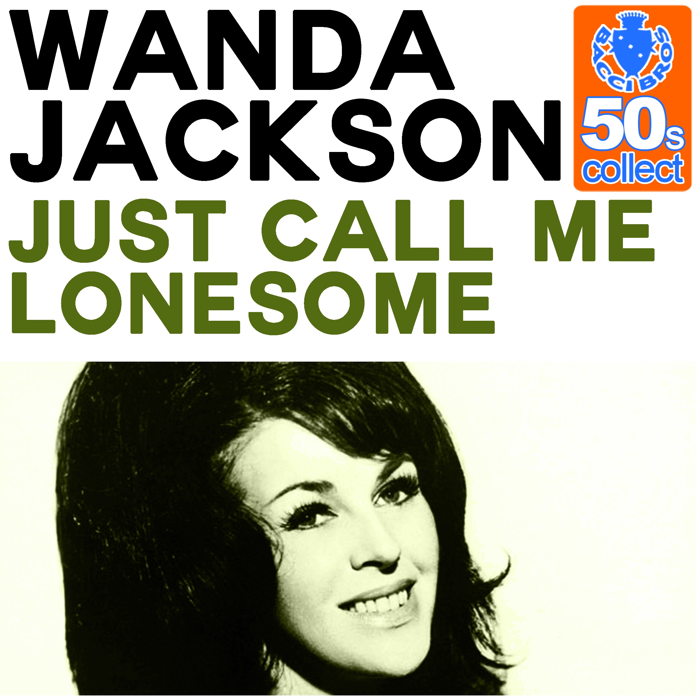 Just Call Me Lonesome (Remastered) - Single