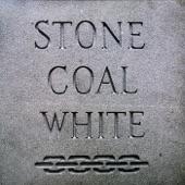 Stone Coal White - Move Your Hand