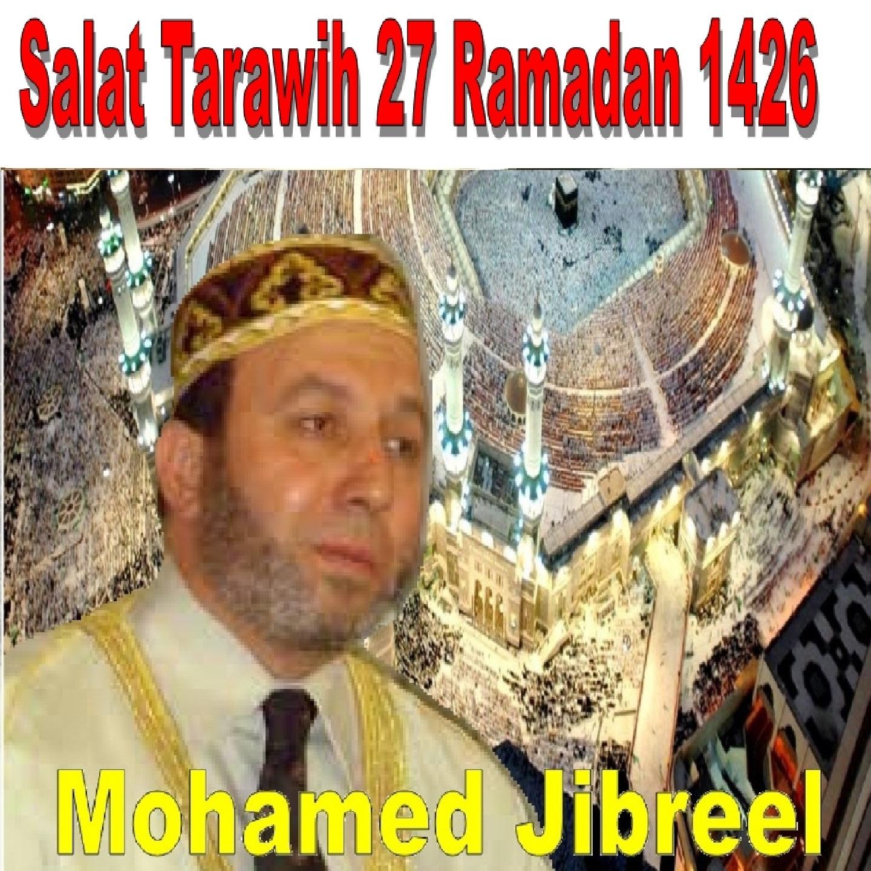 Salat Tarawih 27 Ramadan 1426 (Quran - Coran - Islam)