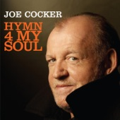 Joe Cocker - Hymn 4 My Soul