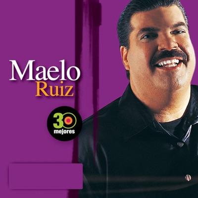 30 Mejores: Maelo Ruiz - Maelo Ruiz