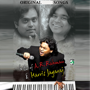 A. R. Rahman & Harris Jayaraj - Hits of A. R. Rahman and Harris Jayaraj