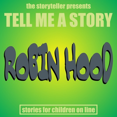 Tell Me a Story: Robin Hood - EP - The Storyteller