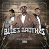 My Sidepiece (feat. Pokey & Major Clark Jr.) - The Louisiana Blues Brothas