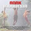 Various Artists - Anak Indonesia artwork