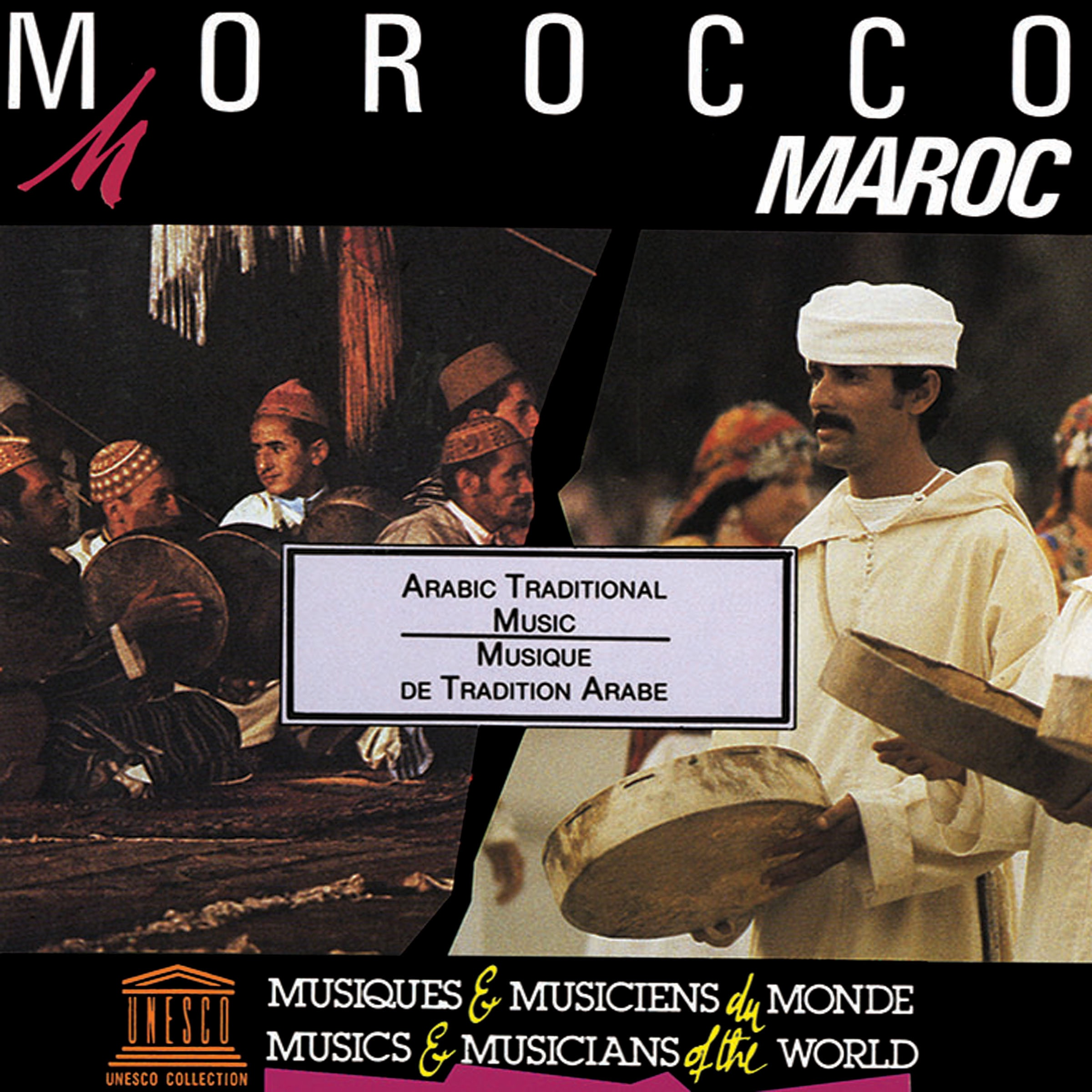 Morocco: Arabic Traditional Music (UNESCO Collection from Smithsonian Folkways)