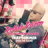 That Summer (Kiss the Rain) [feat. Caroline D' Amore]