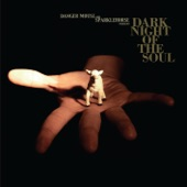 Sparklehorse - Dark Night Of The Soul (Feat. David Lynch)