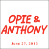 Opie & Anthony - Opie & Anthony, Colin Quinn, Bert Marcus, and Bill Burr, June 27, 2013  artwork