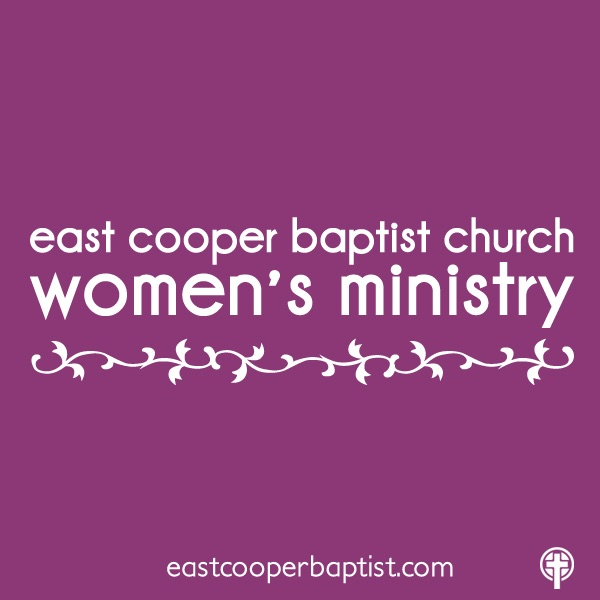East Cooper Baptist Church - Women's Ministry