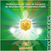 Meditaciones del Taller de Sanación de Abundancia y Prosperidad (TSAP)