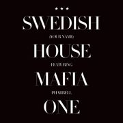 One (Your Name) [Radio Edit] [feat. Pharrell] - Swedish House Mafia