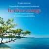 Harfen-Lounge: Musik zur Entspannung, Frank Metzner