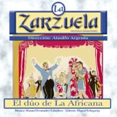 La Zarzuela: El Dúo de la Africana