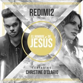 El Nombre De Jes S Feat Christine D Clario