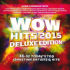 Wow Hits 2015 (deluxe Version) - Various Artists