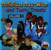Delicious Doo-Wop and Tasty Treats: Volume 1