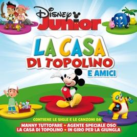 Disney Junior La Casa Di Topolino Di Artisti Vari Su Apple Music