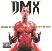 Flesh of My Flesh, Blood of My Blood - DMX - DMX