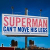 Icon Superman Can't Move His Legs - EP
